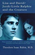 Lisa and DavidJordiLittle Ralphie and the Creature