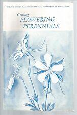 Growing Flowering Perennials Home and Garden Bulletin No 114/U S Department of A