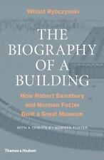 Biography of a Building : How Robert Sainsbury and Norman Foster Built-ExLibrary