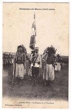 CPA MAROC CASABLANCA - LE DRAPEAU DU 4ème TIRAILLEURS 1908