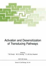 Activation and Desensitization of Transducing Pathways.by Konijn, T.M. New.#*=