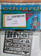 Eduard 1/48 FE805 zoom etch pour le tamiya F-14A tomcat kit
