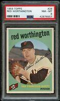 1959 Topps BB Card # 28 Red Worthington San Francisco Giants PSA NM-MT 8 !!