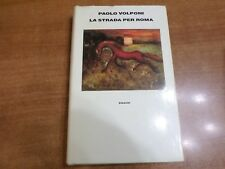 Paolo Volponi LA STRADA PER ROMA Edizione Einaudi 1991