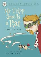 Mr Tripp Smells a Rat (Walker Stories) by McKay, Sandy, Good Used Book (Paperbac