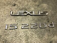 2008 LEXUS IS220D 4DR SALOON REAR TAILGATE BADGE LOGO EMBLEM