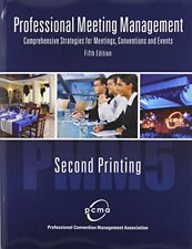 PROFESSIONAL MEETING MANAGEMENT: COMPREHENSIVE STRATEGIES FOR MEETINGS, CONVE…