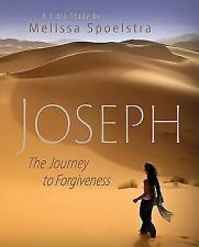 Joseph - Women's Bible Study Participant Book: The Journey to Forgiveness (Paper
