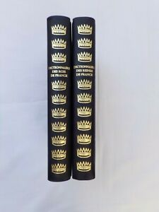 Dictionnaire des rois de France, des reines de France-Arnaud de Vesgre-2006