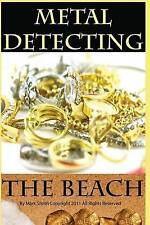 NEW Metal Detecting the Beach by Mark D Smith