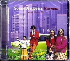 GORAN BREGOVIC'S - Karmen with a Happy End 2007 Import CD RARE SIGILLATO