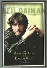 Hanging Out with the Dream King : Conversations with Neil Gaiman 1st Edition
