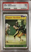1981 Topps #88 Terry Bradshaw PSA 7 Near Mint Condition Super Action Steelers