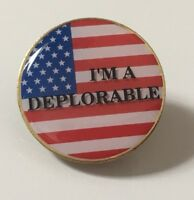 I'M A DEPLORABLE Round American Flag Lapel Pin USA MADE DONALD TRUMP