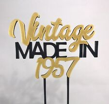 Vintage Made In 1957 - Birthday Cake Topper - 60th/18th/21st/30th/40th/50th/70th