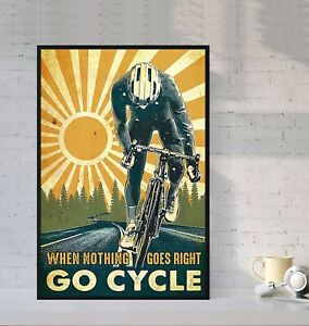 When Nothing Goes Right Go Cycle Vintage Bicycle Poster, Cycling Poster, Vintage