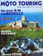 MOTO TOURING 10 Essai HONDA XL 250 BENELLI 50 MOTOBECANE 500 Crise PETROLE 1973