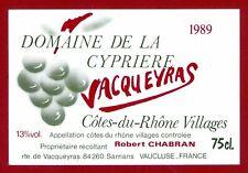 65/57 label Côtes du rhône vacqueyras Domaine de la cyprière 1989 chabran r.