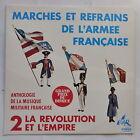 Marches et refrains de l armée francaise 2 Revolution empire Militaire mc7004