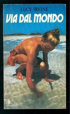 IRVINE LUCY VIA DAL MONDO MONDADORI 1986 OSCAR ATTUALITA' 22 VIAGGI AUSTRALIA