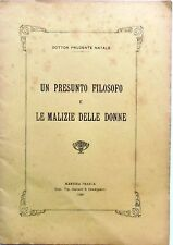 PRUDENTE NATALE UN PRESUNTO FILOSOFO  MALIZIE DELLE DONNE AQUARO DRAGONETTI 1926