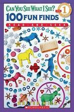 Scholastic Reader Level 1: Can You See What I See? - 100 Fun Finds...