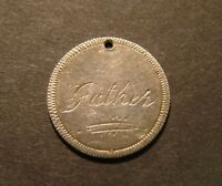 "FANCY LOVE TOKEN SILVER DIME - ""1883 Father""  10c COIN"