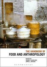 The Handbook of Food and Anthropology by Bloomsbury Publishing PLC (Hardback,...