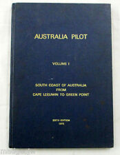 Australia Pilot Vol I South Coast Australia Cape Leeuwin to Green Point 6th Ed.