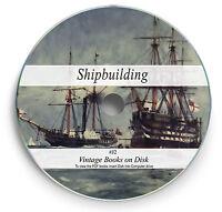 Vintage Ship Building Books on DVD Naval Marine Design Engineering Boat Yacht J2