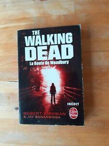 La Route de Woodbury (The Walking Dead, tome 2) - Kirkman & Bonansinga