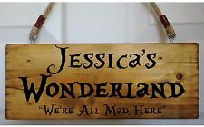PERSONALISED NAME Alice in Wonderland Shed Door Sign Plaque Plate We're All Mad