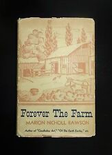 1939 FOREVER THE FARM Marion Nicholl Rawson 1st Ed, Customs Habits Early Farming