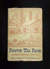 1939 FOREVER THE FARM Marion Nicholl Rawson 1st Ed, Customs Habits Early Farming