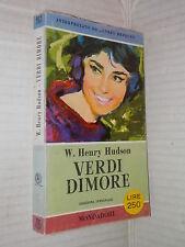 VERDI DIMORE W Henry Hudson Mondadori 1958 I libri del pavone 163 romanzo libro