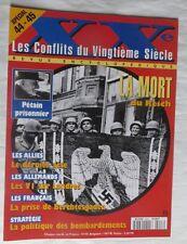 Les conflits du XX ème siècle – La mort du Reich – N° 13 - 1994