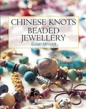 Chinese Knots for Beaded Jewellery by Suzen Millodot (2003, Paperback)
