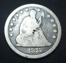 1875 US SEATED LIBERTY SILVER 25c QUARTER 145 YEARS OLD HISTORIC COIN