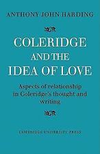 Coleridge and the Idea of Love : Aspects of Relationship in Coleridge's...