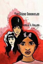 USED (GD) The Exene Chronicles by Camille Collins