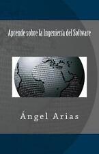 Aprende Sobre la Ingeniería Del Software by Ángel Arias (2014, Paperback)