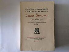 ANACHARSIS PROMENADE JARDIN LETTRES GRECQUES 1928 ABEL HERMANT BOIS CARLEGLE EO