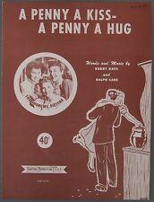 PENNY A KISS HUG Kaye & Care THE ANDREWS SISTERS 1950 Sheet Music