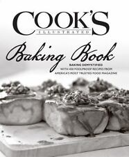 Cook's Illustrated Baking Book: Baking Demystified
