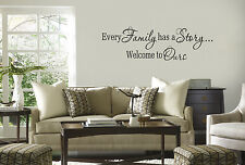 EVERY FAMILY HAS A STORY WELCOME TO OURS vinyl wall lettering quote sticker