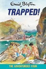 Trapped! (Adventurous Four), Enid Blyton, New Book