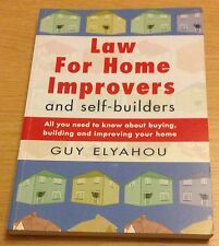 LAW FOR HOME IMPROVERS AND SELF-BUILDERS Guy Elyahou Book (NEW) Paperback