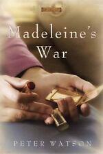 Madeleine's War by: Peter Watson (Hardcover)