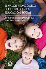 El valor pedagógico del humor en la educación social. ENVÍO URGENTE (ESPAÑA)