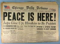 """""""""""PEACE IS HERE"""" AUG. 15,1945 CHICAGO TRIBUNE NEWSPAPER #848"""